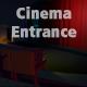 Cinema Entrance Revealer