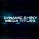 Dynamic Shiny Media Titles