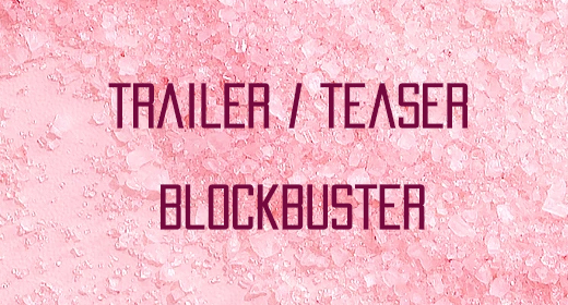 Trailer Teaser Blockbuster