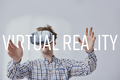 Man using virtual reality goggles