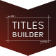 Titles Builder