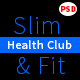 Slim&Fit Health Club | Multipurpose Sport, Gym, Fitness, Yoga, Dance PSD Template