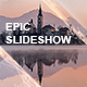 Download Epic Slideshow from VideHive