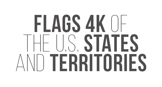Flags 4K of the US States and Territories