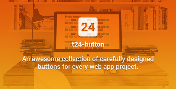 t24-button - Awesome Collection of CSS3 Buttons - CodeCanyon Item for Sale