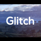 Fast Glitch Opener