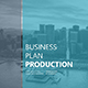 Business Plan Production
