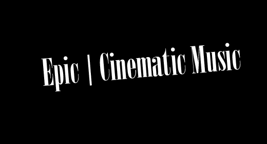 Cinematic Epic Trailer Music