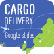 Cargo delivery Google slides