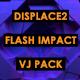 Displace2 - Impact Flash