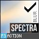 C. Filter Spectral Blur Pro Action