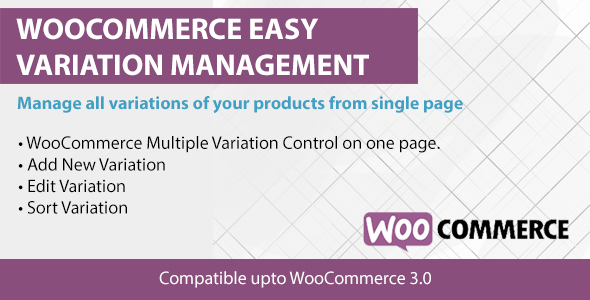 woocommerce-easy-varaition WooCommerce Easy Variations Management (WooCommerce)
