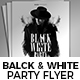 Black & White Party Flyer