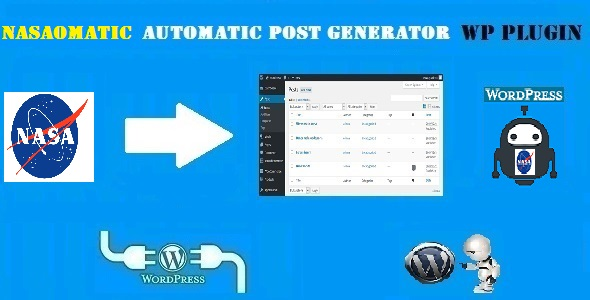 Nasaomatic – Nasa Automatic Post Generator Plugin for WordPress
