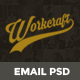 Workcraft - Email Template PSD