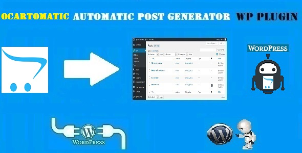 Ocartomatic - Open Cart Automatic Post Generator Plugin for WordPress