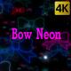 Bow Neon