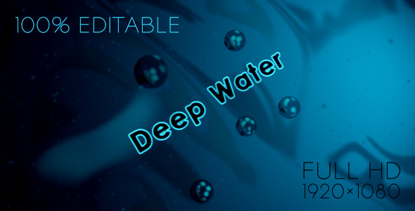 After Effects Project - VideoHive Deep Water 1958409