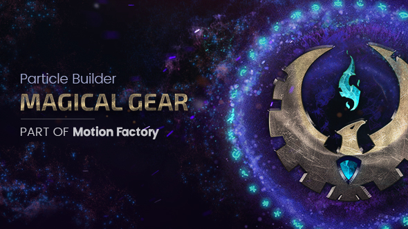 Particle Builder: Magical Gear | Magic Awards Abstract Particular Presets