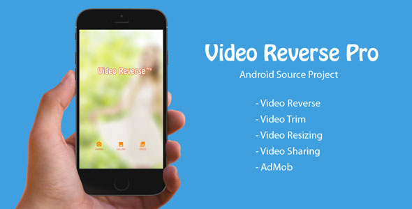 Video Reverse Pro – Android Supply Project (Audio/Video)