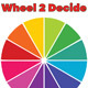 Wheel 2 Decide