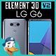 LG G6 for Element 3D