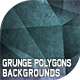 Grunge Polygons Backgrounds