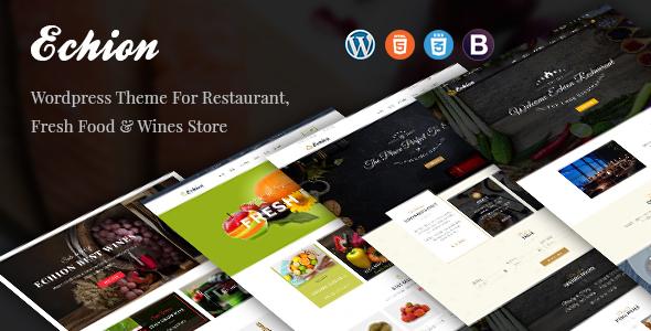 Echion - Restaurant/Wine/Fresh Food WordPress Theme