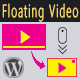 Floating Video for WordPress