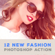 12 New Fashion Action
