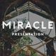 Miracle Presentation