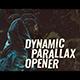 Dynamic Parallax Opener