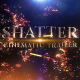 Shatter Cinematic Trailer