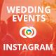 Wedding Event Instagram Designs - 07 Designs