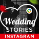 Wedding Stories Instagram Templates - 8 Designs