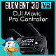 DJI Mavic Pro Controller for Element 3D