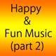 Happy & Fun Music 2