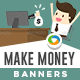 Make Money Banners