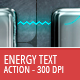 Energy Text and Shape Action - 300 DPI