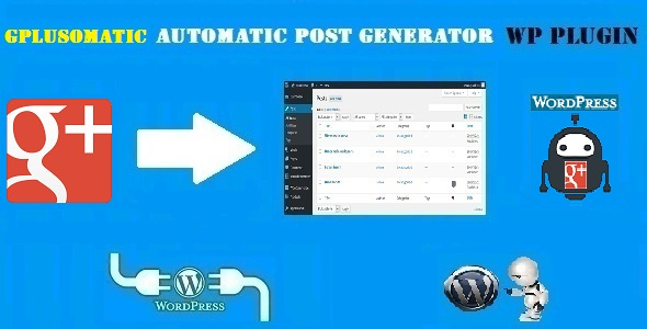 Gplusomatic – Google Plus Automatic Post Generator Plugin for WordPress