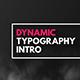 Dynamic Typography Intro