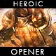 Heroic Opener