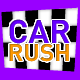 CAR RUSH (Admobs + HTML5) .capx