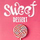Sweet Dessert | Sweet Shop & Cafe