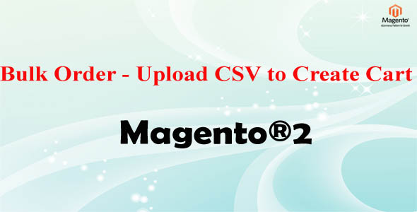 magento csv import template - bulk order upload csv to create cart magento 2 jogjafile