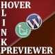 Hover Link Previewer - SEO Friendly WordPress Plugin!