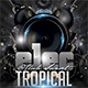 Electro Tropical Flyer