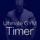 Ultimate Gym Timer