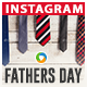 Fathers Day Instagram Templates - 10 Designs