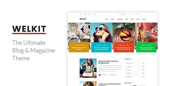 Welkit - Responsive Blog & Magazine Theme